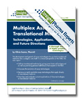 Multiplex Assays in Translational Medicine: Technologies, Applications, and Future Directions