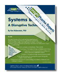 Systems Biology: A Disruptive Technology